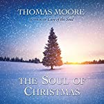 The Soul of Christmas | Thomas Moore