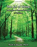img - for The Art of Living: Pathways to Personal Growth-3rd Edition book / textbook / text book