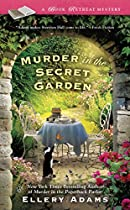 MURDER IN THE SECRET GARDEN (A BOOK RETREAT MYSTERY)