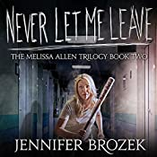 Never Let Me Leave | Jennifer Brozek