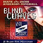 Blind Curves | Diane Anderson-Minshall,Jacob Anderson-Minshall
