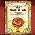 The Magician: The Secrets of the Immortal Nicholas Flamel, Book 2 Audiobook by Michael Scott Narrated by Erik Singer
