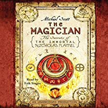 The Magician: The Secrets of the Immortal Nicholas Flamel Audiobook by Michael Scott Narrated by Erik Singer