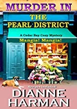 Murder in the Pearl District (Cedar Bay Cozy Mystery Series Book 5)