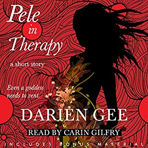 Pele in Therapy: A Short Story | [Darien Gee]