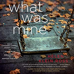 What Was Mine Audiobook