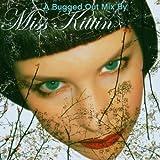 Bugged Out Mix (Miss Kittin)