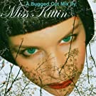 Bugged Out Mix (Miss Kittin)
