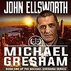 Michael Gresham Hörbuch von John Ellsworth Gesprochen von: Stephen Hoye