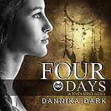 Four Days: Seven, Book 4 (Unabridged)