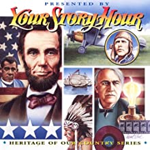 Heritage Of Our Country (Dramatized): Your Story Hour Album 6 (       ABRIDGED) by Your Story Hour Narrated by Your Story Hour