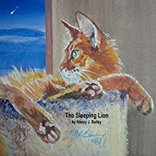 The Sleeping Lion (       UNABRIDGED) by Nancy J. Bailey Narrated by Carole Glaize