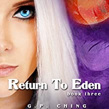 Return to Eden: The Soulkeepers, Book 3 (       UNABRIDGED) by G.P. Ching Narrated by Jeffrey Kafer
