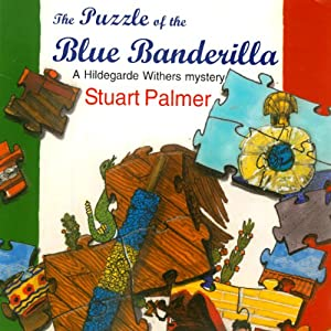 The Puzzle of the Blue Banderilla Audiobook
