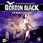 Der Monstermacher (Gordon Black - Ein Gruselkrimi aus der Geisterwelt 4) | Bryan Danger
