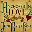 Anchored in Love: Tribute to June Carter Cash
