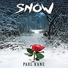 Snow Audiobook by Paul Kane Narrated by Carrie Buchanan