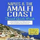 Naples & the Amalfi Coast: Travel Guide Book Hörbuch von  Passport to European Travel Guides Gesprochen von: Colin Fluxman