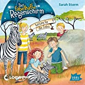 Rettung für das Zebra (Der fabelhafte Regenschirm 2) | Sarah Storm