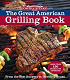 img - for Omaha Steaks the Great American Grilling Book: From the Best Burgers to Terrific T-Bones book / textbook / text book