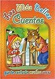 LOS M�S BELLOS CUENTOS - NARANJA (Mas Bellos Cuentos) (Spanish Edition)