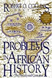 Problems In African History: The Precolonial Centuries