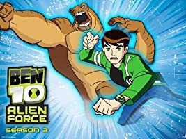 Ben 10: Alien Force Season 3 [HD]