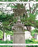 img - for Texas State Cemetery (Clifton and Shirley Caldwell Texas Heritage Series) book / textbook / text book