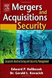 img - for Mergers and Acquisitions Security: Corporate Restructuring and Security Management book / textbook / text book