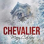 Chevalier   Mary Calmes