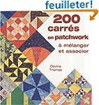 200 carr�s en patchwork � m�langer et...