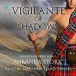 Vigilante of Shadows: Scarlet Rain, Book 1 | Miranda Stork