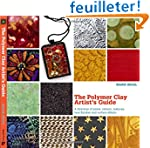 The Polymer Clay Artist's Guide