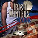 Mark: In the Company of Snipers, Book 2 Audiobook by Irish Winters Narrated by Troy Duran