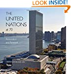 The United Nations at 70: Restoration...