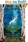 Shaman Pathways - Following the Deer...