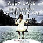Es beginnt am siebten Tag   Alex Lake