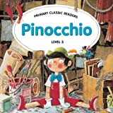 Primary Classic Readers - Pinocchio
