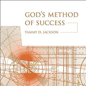 God's Method of Success Audiobook