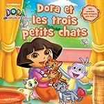 Dora et les Trois Petits Chats