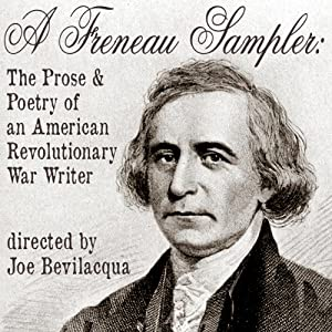 A Freneau Sampler: The Prose and Poetry of Revolutionary War Writer Philip Freneau | [Joe Bevilacqua]