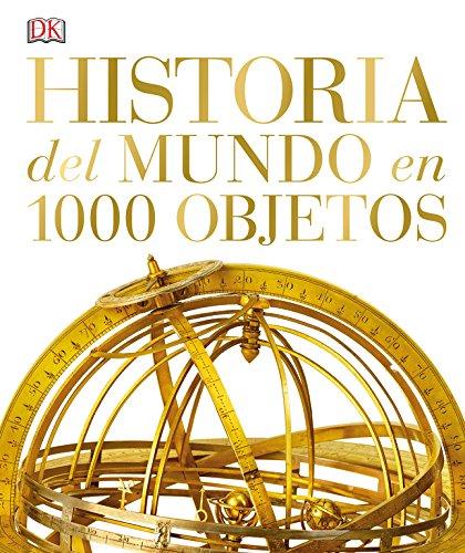 Historia Del Mundo En 100 Objetos (GRANDES)