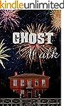 Ghost Walk (English Edition)