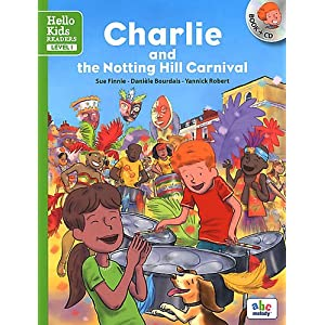 CHARLIE AT THE NOTTING HILL CARNIVAL - LEVEL 1