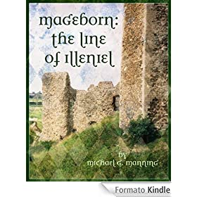 Mageborn: The Line of Illeniel (Book 2)
