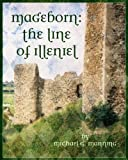The Line of Illeniel (Mageborn Book 2)