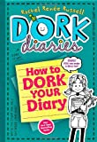 img - for Dork Diaries 3 1/2: How to Dork Your Diary book / textbook / text book