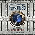 Twenty Trillion Leagues Under the Sea Audiobook by Adam Roberts Narrated by Christian Coulson