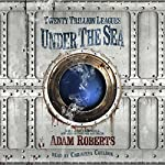 Twenty Trillion Leagues Under the Sea | Adam Roberts