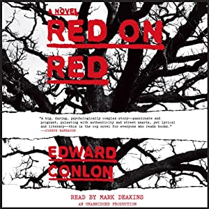 Red on Red: A Novel | [Edward Conlon]